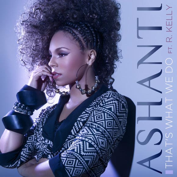 Photo - Ashanti music single That's What We Do