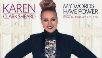 Karen Clark Sheard – My Words Have Power